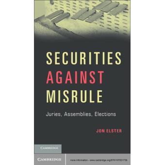 Securities Against Misrule: Juries, Assemblies, Elections