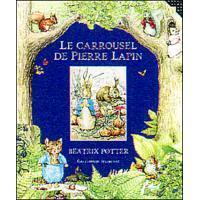 Le carrousel de Pierre Lapin