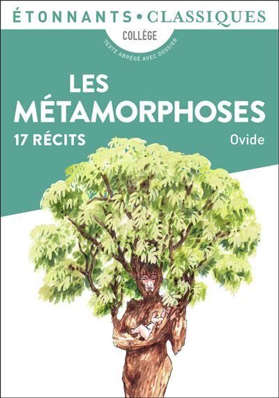 Couverture de Les Métamorphoses, 17 récits