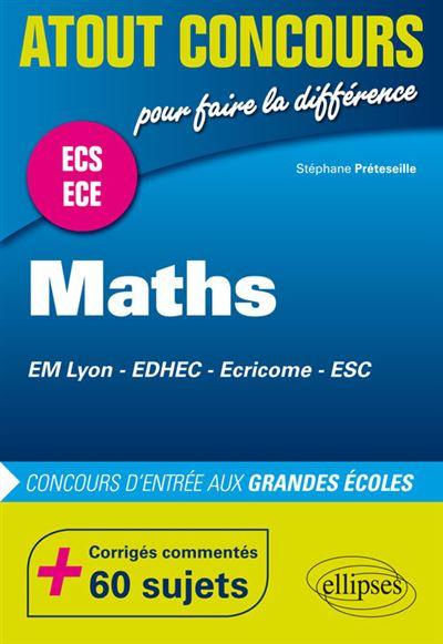 Mathématiques aux concours d'entrée des écoles de commerce (EM Lyon, EDHEC, Ecricome, ESC) • Prépas ECS et ECE