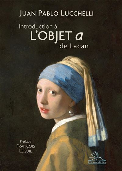 Introduction à l'objet a de Lacan