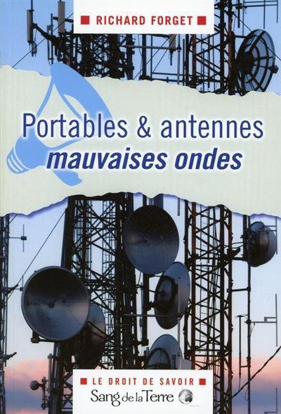 Portables & antennes mauvaises ondes