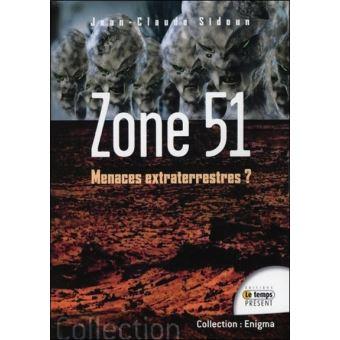 Zone 51 Menaces Extraterrestres