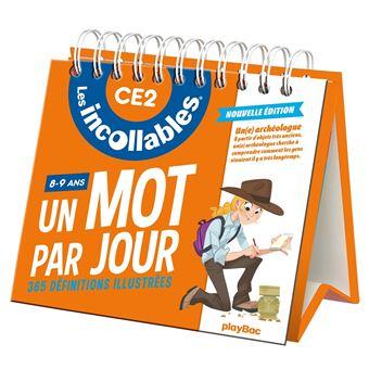 Les incollablesIncollables - Un mot par jour français 8-9 ans CE2