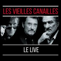 Les vieilles canailles L'album Live