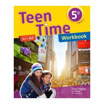 Teen Time Anglais Cycle 4 5e Workbook Ed 2017