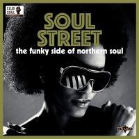 Club Soul Soul Street Funky Side Of Northern Soul