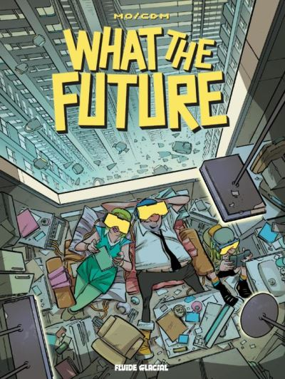 What the future - 9782352078098 - 9,99 €