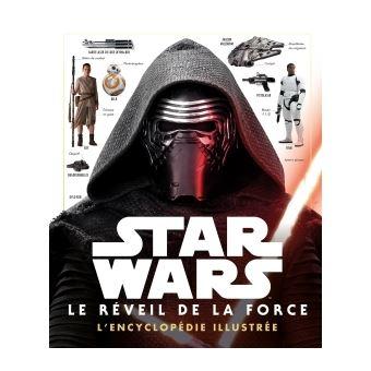 Star Wars L Encyclopedie Illustree Star Wars Encyclopedie Illustree Episode Viii