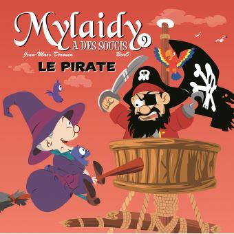 Mylaidy a des soucisMylaidy a des soucis,9:le pirate