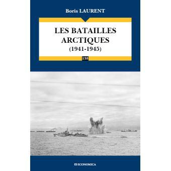 [LIVRE] Les batailles arctiques (1941-1945) Les-batailles-arctiques-1941-1945
