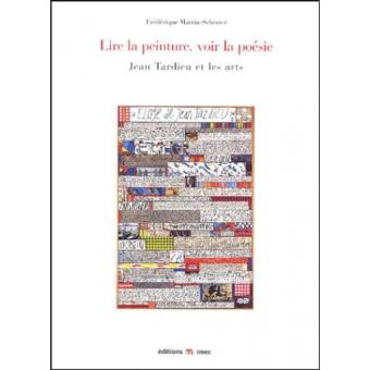 Lire La Peinture Voir La Poésie Jean Tardieu Et Les Arts