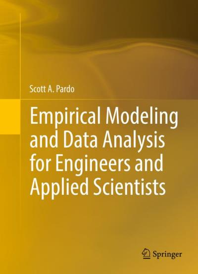 Empirical modeling and data analysis for engineers and applied scientists