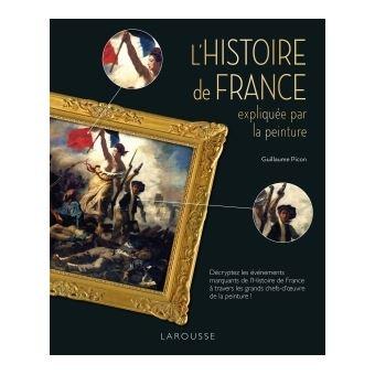 L Histoire De France Expliquee Par La Peinture