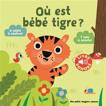Ou Est Bebe Tigre Livre Sonore