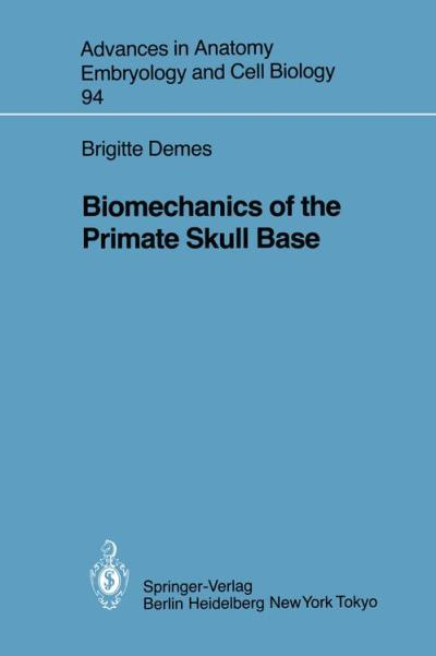 Biomechanics of the primate skull base