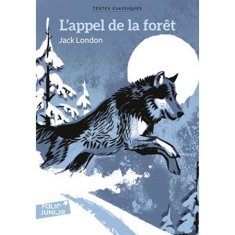 L Appel De La Forêt Broché Jack London Frédéric Klein Olivier Balez Achat Livre Fnac