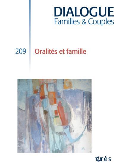 Dialogue 209 - oralite et famille