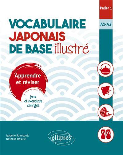 Vocabulaire japonais de base illustré Palier 1