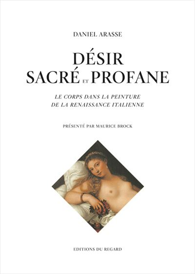 Désir sacré et profane : Le corps dans la peinture