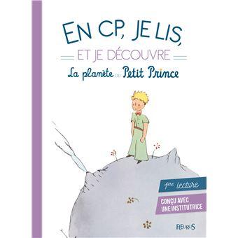 Le Petit PrinceEn CP je lis et je découvre la planète du Petit Prince