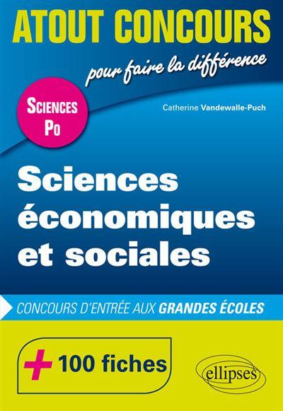 Sciences économiques et sociales - Concours d'entrée Sciences Po - 100 fiches