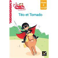 Téo et Nina CP Niveau 2 : Téo et Tornado
