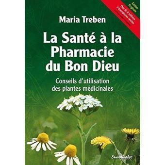 La santé a la pharmacie du bon dieu