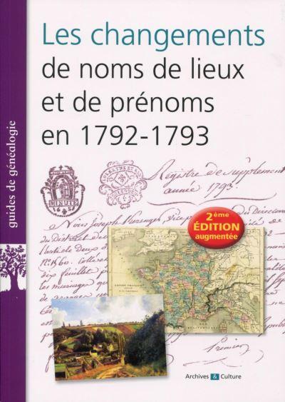 Les changements de noms de lieux et de prenoms en 1792-1793