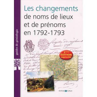 Changements de noms de lieux en 1792-1793