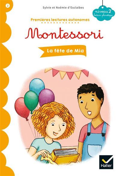 La fête de Mia - Premières lectures autonomes Montessori - 9782401055575 - 2,99 €