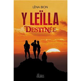 Y Leïlla - Destinée