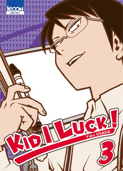Kid I Luck - Tome 03 : Kid I Luck !