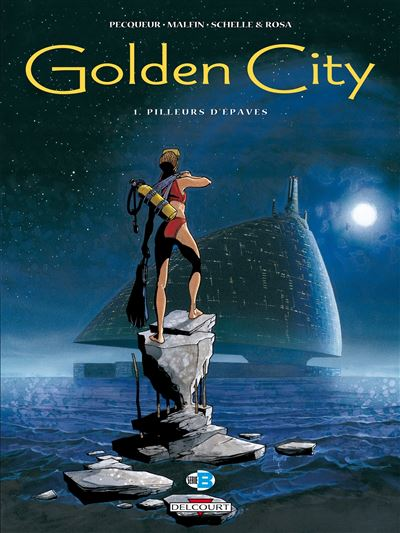 Golden city t01 pilleurs d'epaves