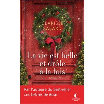 La Vie Est Belle Et Drole A La Fois Poche Clarisse Sabard Achat Livre Ou Ebook Fnac