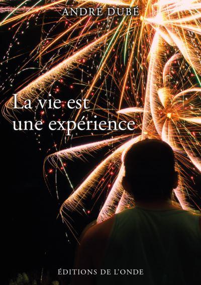 La vie est une expérience