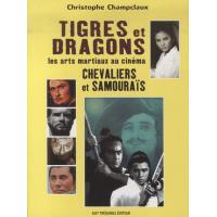 Tigres et dragons