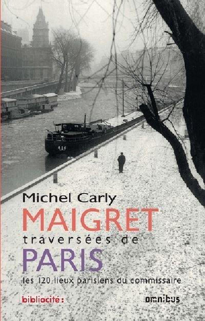 Maigret traversées de Paris (Edition anniversaire)