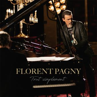 tout simplement florent pagny cd album achat prix fnac. Black Bedroom Furniture Sets. Home Design Ideas