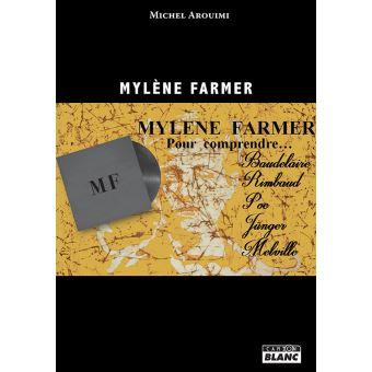 Mylène Farmer Pour comprendre