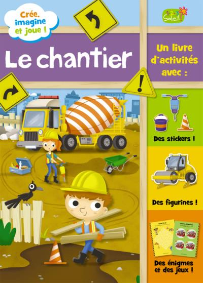 Le chantier (coll. imagine et joue)