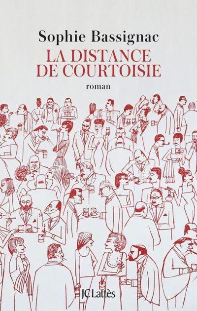 La distance de courtoisie - 9782709660341 - 7,99 €