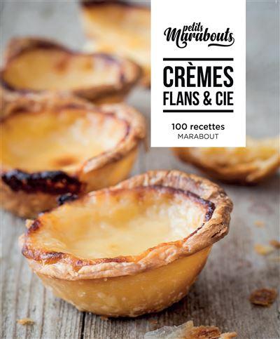 Les petits Marabouts : Crèmes et flans