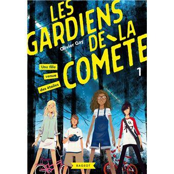 Les gardiens de la comèteLes gardiens de la comète - Une fille venue des étoiles