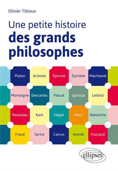 Une petite histoire des grands philosophes