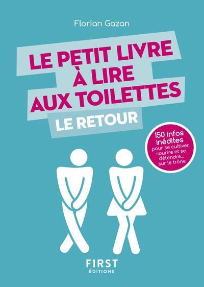 Le Petit Livre à lire aux toilettes Le Retour