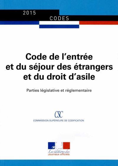 Code de l'entrée et du séjour des étrangers et du droit d'asile