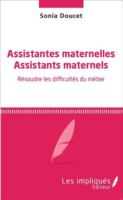Assistantes maternelles, Assistants maternels