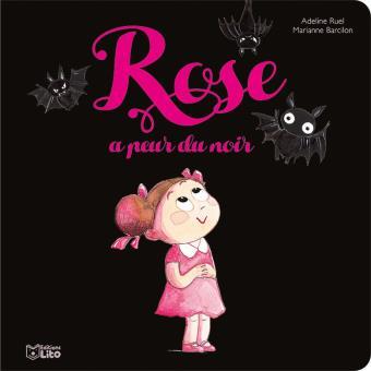 Rose à peur du noir