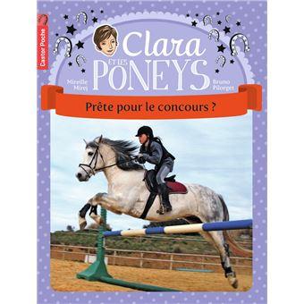 Clara et les poneysPrête pour le concours ?